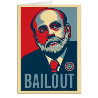 Ben Bernanke Bailout Card