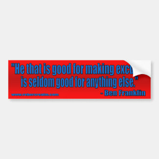 Ben Franklin - excuses (red) Car Bumper Sticker