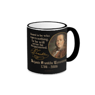 Ben Franklin - Expectations Coffee Mugs