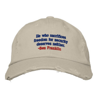 BEN FRANKLIN FREEDOM FOR SECURITY PATRIOT CAP EMBROIDERED HAT
