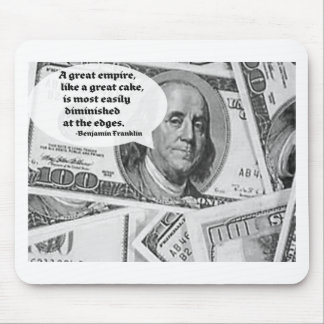 BEN FRANKLIN - GREAT EMPIRE QUOTE MOUSE PADS