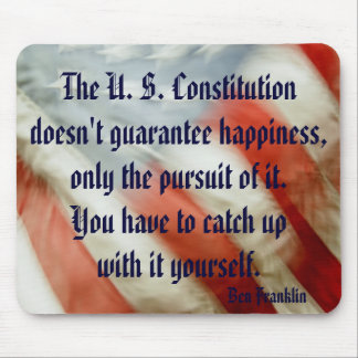 Ben Franklin Happiness Quote Mousepad