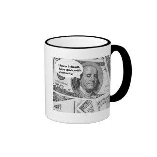 BEN FRANKLIN -I knew I should have stuck with elec Ringer Mug