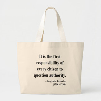 Ben Franklin Quote 3a Canvas Bags