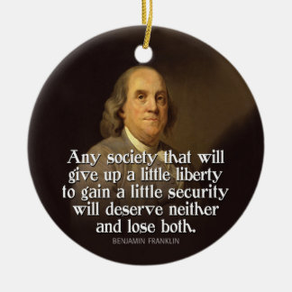 Ben Franklin Quote Christmas Ornament