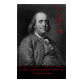 Ben Franklin - Those that move Poster