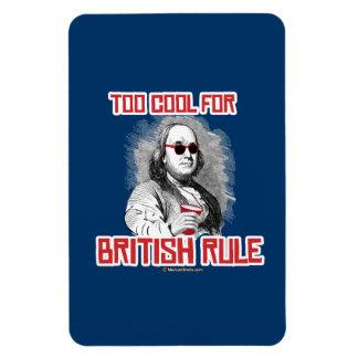 Ben Franklin Too Cool for British Rule Rectangular Photo Magnet
