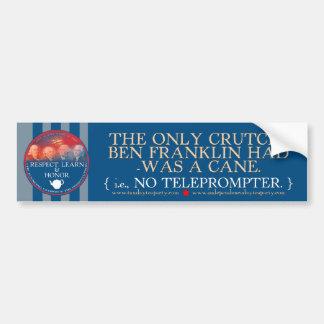 Ben Franklin vs. TOTUS Bumper sticker