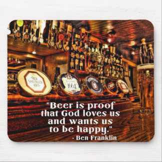 Ben Franklin's Famous Beer Quote Mouse Mat
