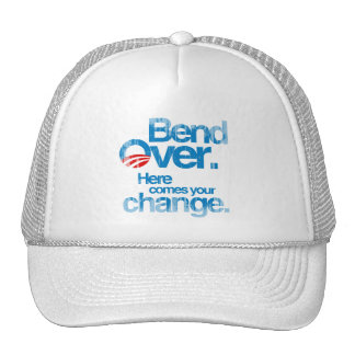 Bend Over. Here Comes your change Faded.png Hat
