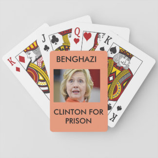 BENGHAZI CLINTON FOR PRISON PLAYING CARDS
