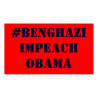 #BENGHAZI IMPEACH OBAMA PACK OF STANDARD BUSINESS CARDS