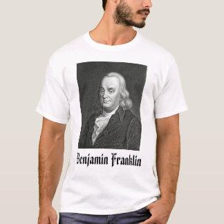 Benjamin Franklin,  Benjamin Franklin T-Shirt