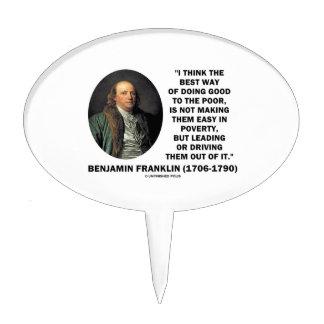 Benjamin Franklin Best Way Of Doing Good Poor Cake Pick