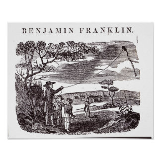 Benjamin Franklin  Conducts his Kite Experiment Posters