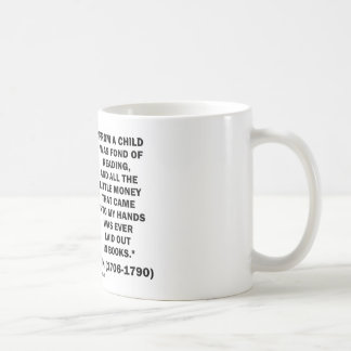 Benjamin Franklin Fond Of Reading Money Quote Coffee Mugs