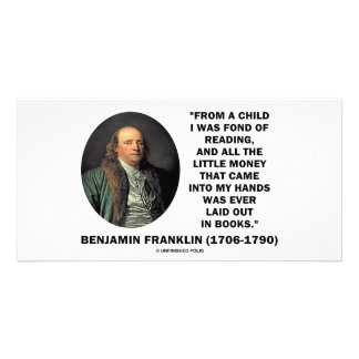 Benjamin Franklin Fond Of Reading Money Quote Personalised Photo Card