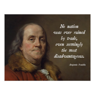 Benjamin Franklin Free Trade Poster