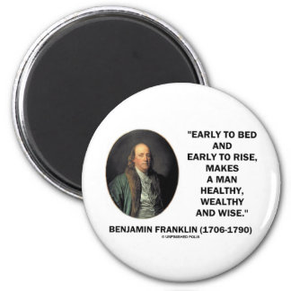 Benjamin Franklin Healthy Wealthy Wise Quote 6 Cm Round Magnet
