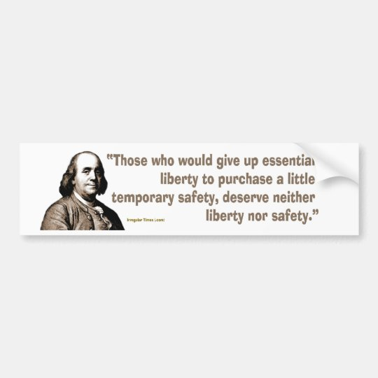 Benjamin Franklin on Safety and Liberty Bumper Sticker