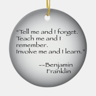 Benjamin Franklin Quote Christmas Ornament