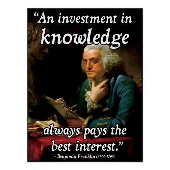 Benjamin Franklin Quote on Knowledge Poster