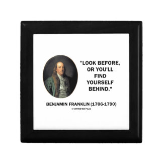 Benjamin Frankln Look Before Find Yourself Behind Gift Box