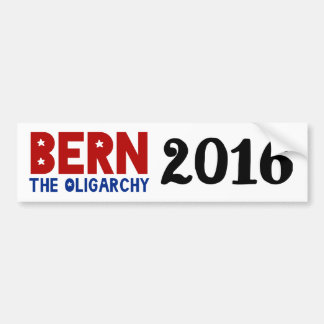 BERN The Oligarchy Bumper Sticker