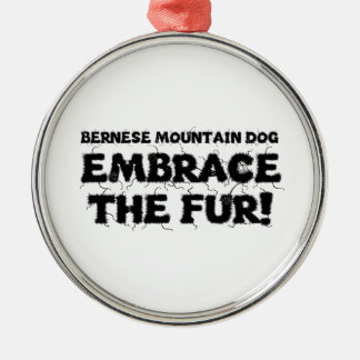 Bernese Mountain Dog Embrace The Fur Christmas Ornament