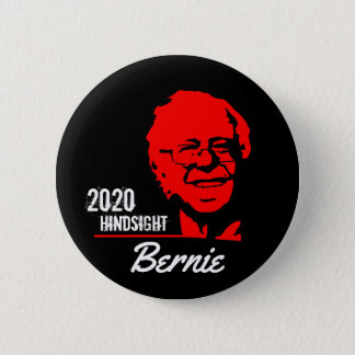 Bernie 2020 Hindsight 6 Cm Round Badge