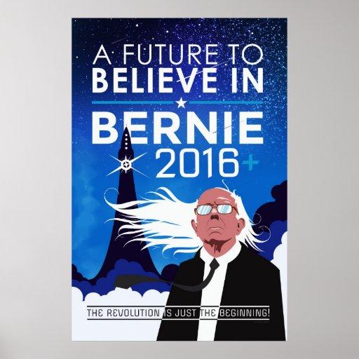 Bernie - Future to Believe In Poster