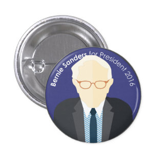 Bernie Sanders 2016 for president custom pin
