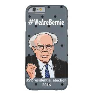 """Bernie"" Sanders-2016 United States presidentia Barely There iPhone 6 Case"