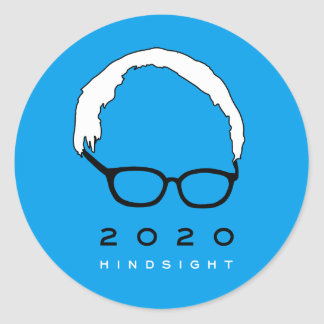 Bernie Sanders 2020 Hindsight Classic Round Sticker