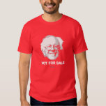 Bernie Sanders is Not For Sale T-shirts