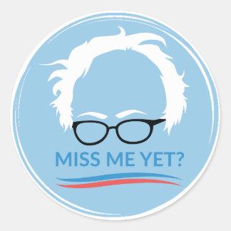 Bernie Sanders - Miss Me Yet? Classic Round Sticker
