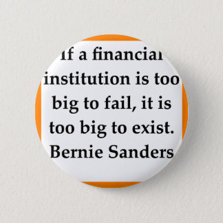 Bernie Sanders quote 6 Cm Round Badge