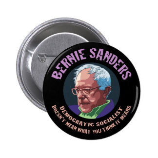 Bernie-What You Think It Means 6 Cm Round Badge