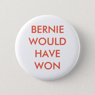 Bernie would have won 6 cm round badge