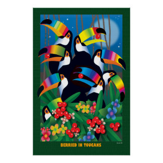 BERRIED IN TOUCANS POSTER