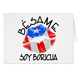 Besame Soy Boricua Kiss Me I'm Puerto Rican Card