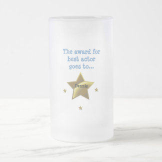 Best Actor-Dennis Frosted Glass Beer Mug