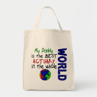 Best Actuary In World (Daddy) Tote Bags