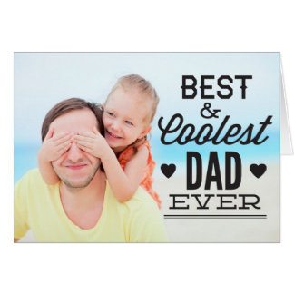 Best and Coolest Dad Ever Father's Day Photo Card