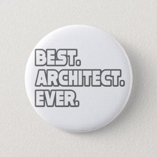Best Architect Ever 6 Cm Round Badge