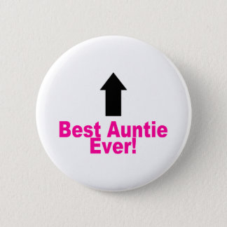 Best Auntie Ever 6 Cm Round Badge