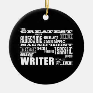 Best Authors and Writers : Greatest Writer Christmas Ornament