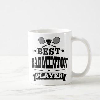 Best Badminton Player Coffee Mug
