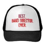 Best. Band Director. Ever. Cap