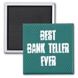 Best Bank Teller Ever Teal Star Pattern W1962 Square Magnet
